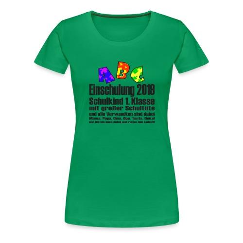 Einschulung Jahr 2019 - Frauen Premium T-Shirt