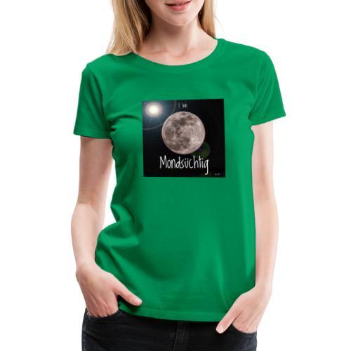 09DFACFD E884 4DE7 983C 321CE457BAAB - Frauen Premium T-Shirt