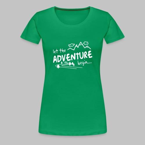 Let the Adventure begin - Women's Premium T-Shirt