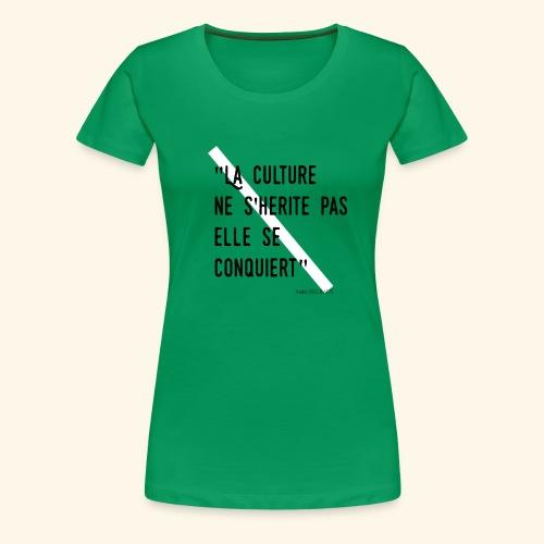 Kulture Française - T-shirt Premium Femme