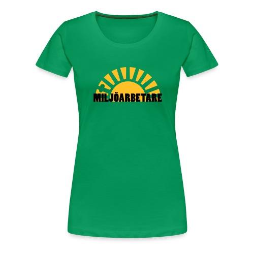 MILJÖARBETARE - Premium-T-shirt dam