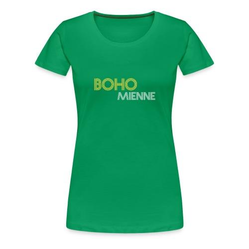 Bohomienne - Vrouwen Premium T-shirt