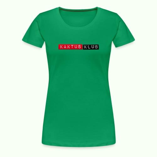 Kaktus Klub - Frauen Premium T-Shirt