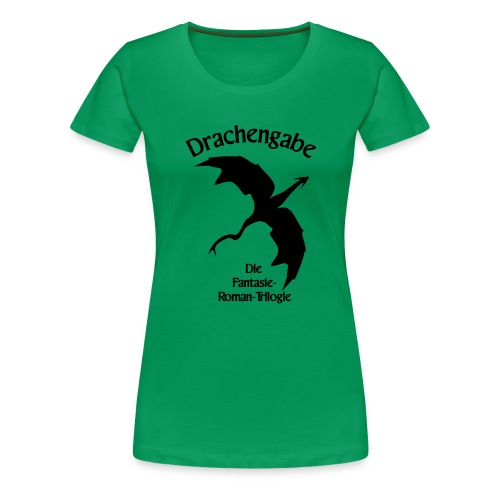 Drachengabe Fantasie Trilogie - Frauen Premium T-Shirt