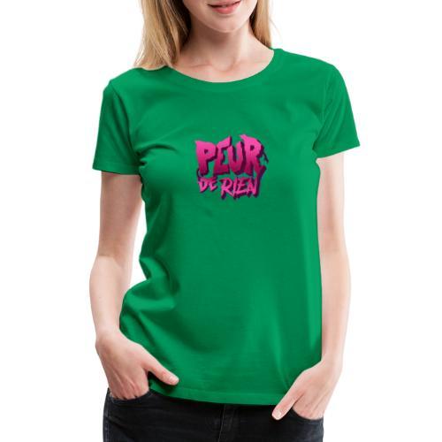 LOGO PEUR DE RIEN - T-shirt Premium Femme