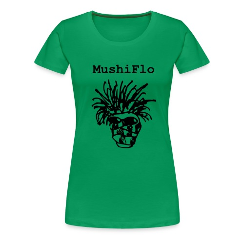mushiflo name shirt front - Frauen Premium T-Shirt