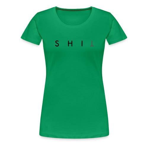 SHIT - Maglietta Premium da donna