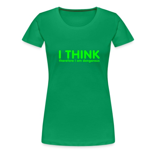 I THINK - Premium T-skjorte for kvinner