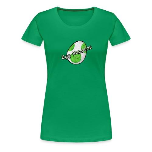 Egg Happens - Frauen Premium T-Shirt