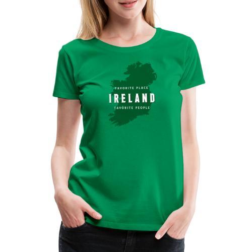 Favorite Place_ Ireland - Frauen Premium T-Shirt