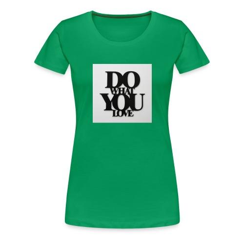 napis-na-sciane-do-what-you-love-czarny-jpg - Koszulka damska Premium