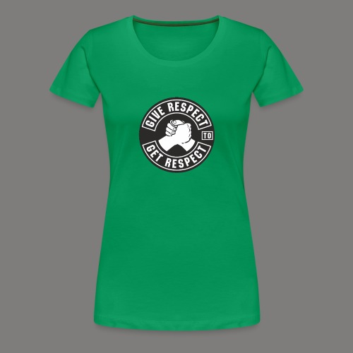 Respect - Frauen Premium T-Shirt