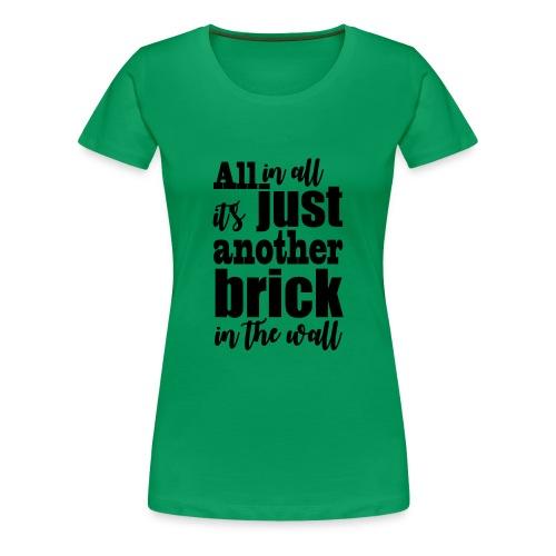 another brick vect - T-shirt Premium Femme
