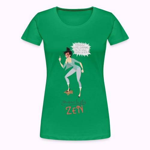 Maman la plus zen - T-shirt Premium Femme