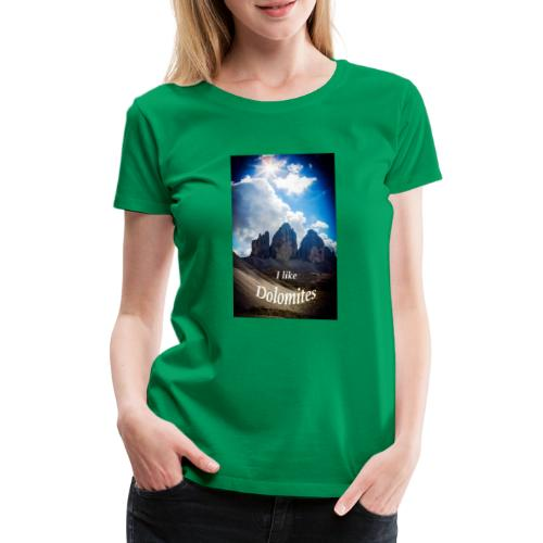 I like Dolomites Kopie - Frauen Premium T-Shirt