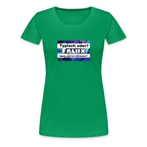 Falux Kanalbanner - Frauen Premium T-Shirt