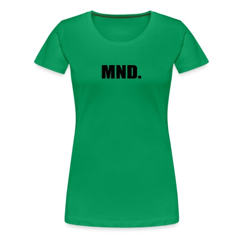 MND. - Vrouwen Premium T-shirt