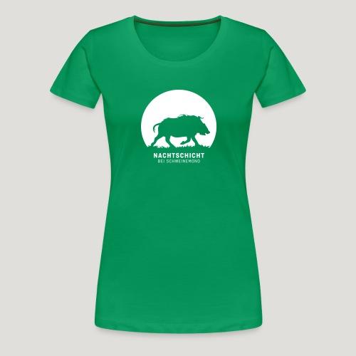 Nachtschicht bei Schweinemond! Jäger Shirt Jaeger - Frauen Premium T-Shirt