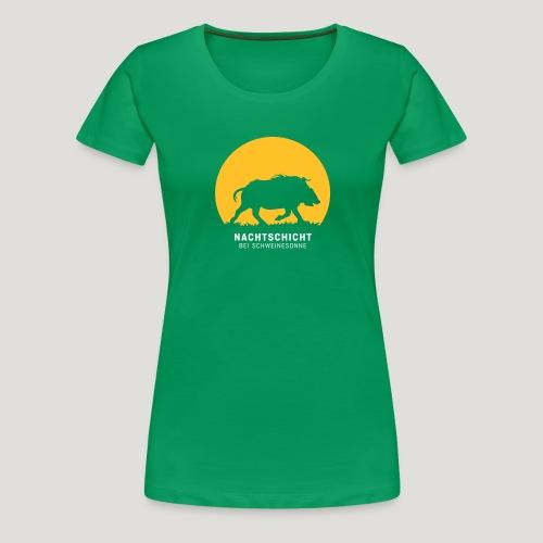 Nachtschicht bei Schweinesonne! Jäger Shirt Jaeger - Frauen Premium T-Shirt