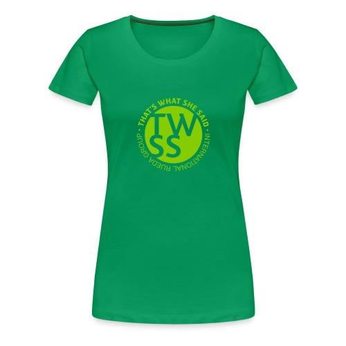 TWSS logo - That's What She Said - International - Frauen Premium T-Shirt