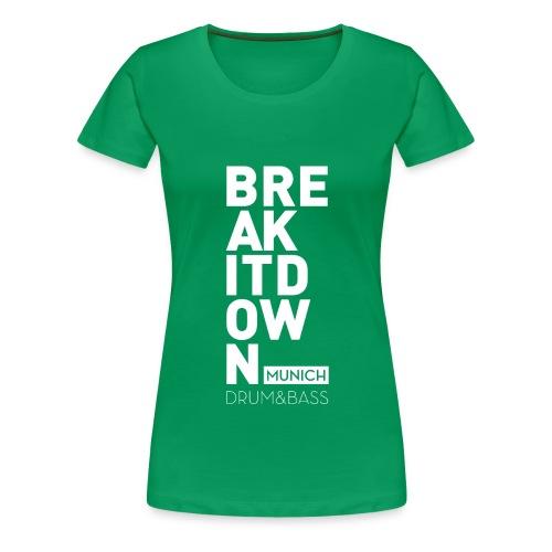 Break it Down (White2) - Frauen Premium T-Shirt