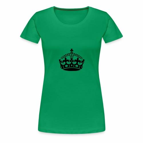 Couronne Keep Calm - T-shirt Premium Femme