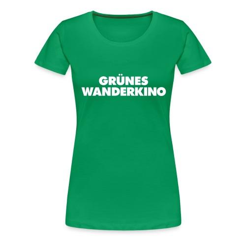 GRÜNES WANDERKINO - Frauen Premium T-Shirt