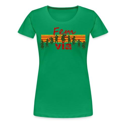 Fem via - Camiseta premium mujer