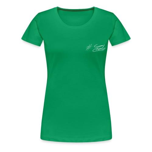 #zealo - T-shirt Premium Femme