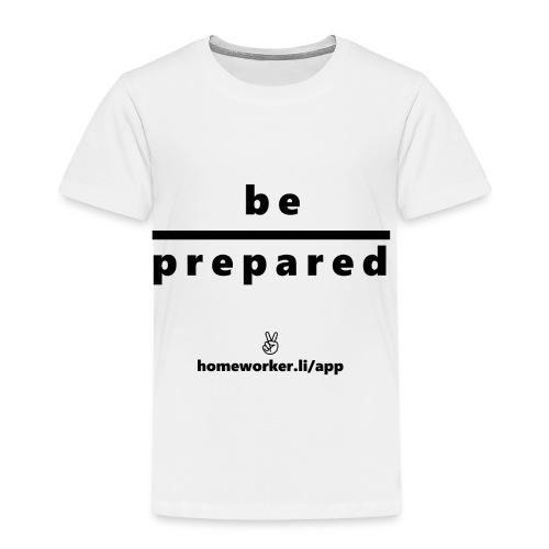be prepared (schwarz) - Kinder Premium T-Shirt