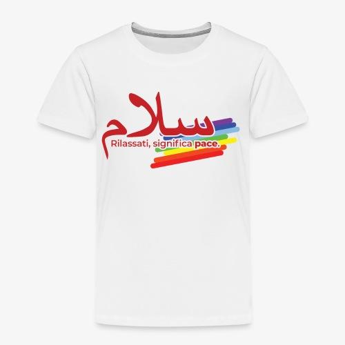 rilassati significa pace colori arcobaleno - Maglietta Premium per bambini