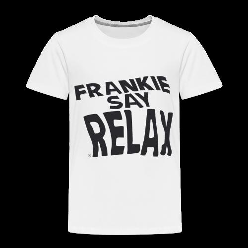 Frankie say relax - Camiseta premium niño