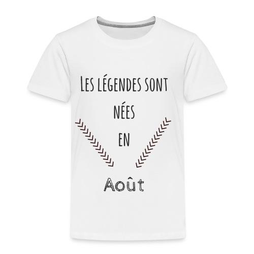 les légendes sont nées en août - T-shirt Premium Enfant