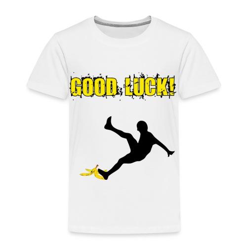 good luck - Kinder Premium T-Shirt