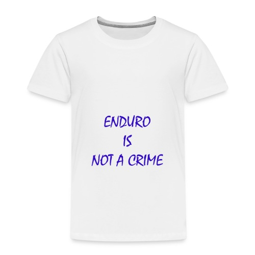 enduro is not a crime - Kinder Premium T-Shirt