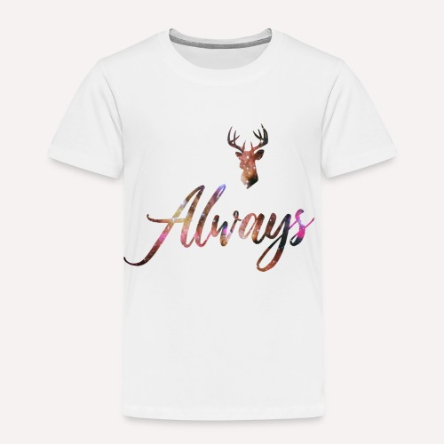 Always - Kinder Premium T-Shirt
