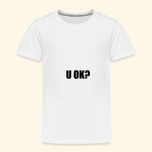 U OK? - Kids' Premium T-Shirt