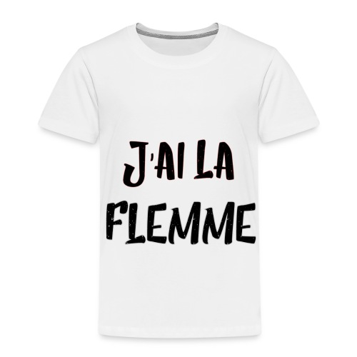 J'ai la FLEMME - T-shirt Premium Enfant