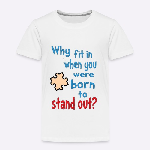 Born to stand out - Kids' Premium T-Shirt