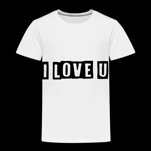 i love u - Kinder Premium T-Shirt