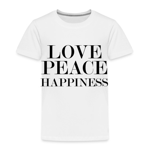 Love Peace Happiness - Kinder Premium T-Shirt