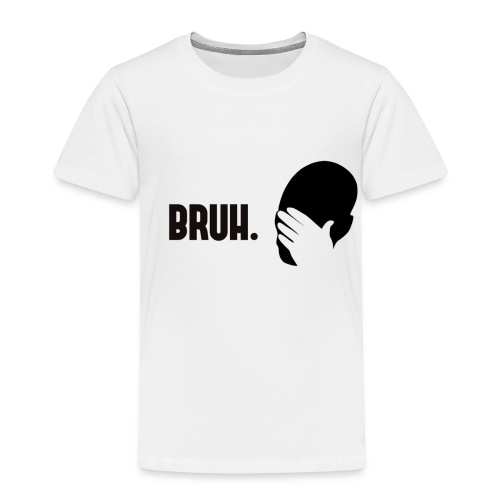 BRUH. - T-shirt Premium Enfant
