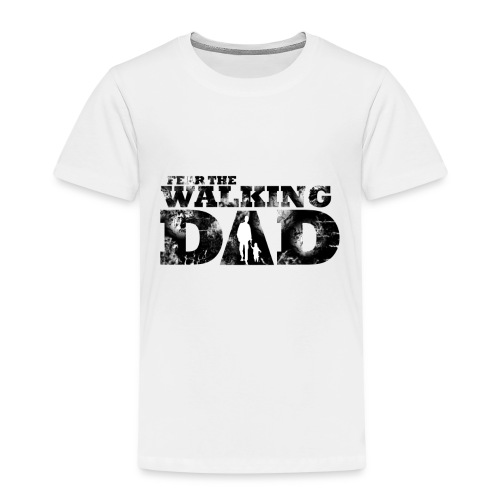 Fear the walking Dad - Kinder Premium T-Shirt