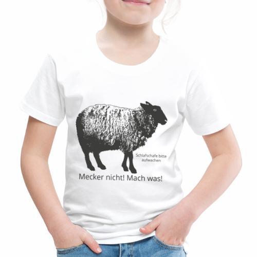 Mecker nicht! Mach Was! - Kinder Premium T-Shirt