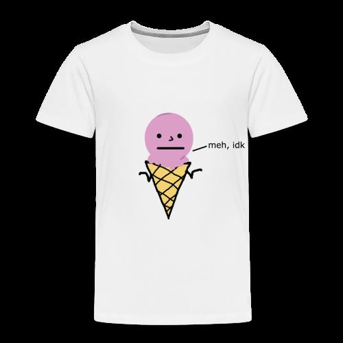 meh, idk ice cream version - Premium-T-shirt barn