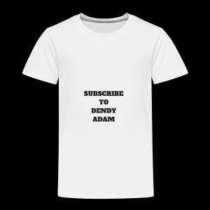 Subscribe to Dendy Adam Merch - Kids' Premium T-Shirt