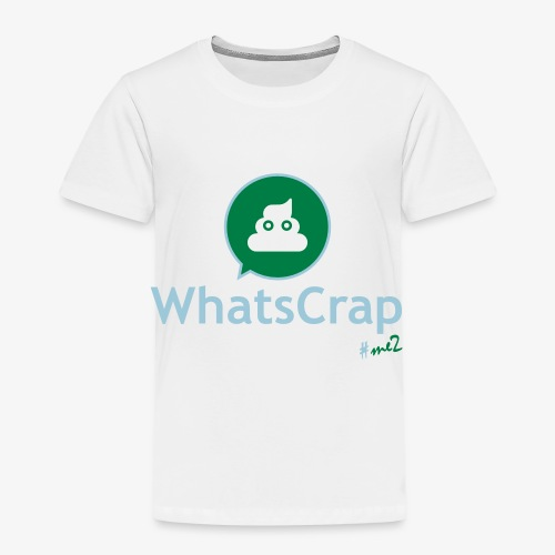 WhatsCrap #me2 - Kinder Premium T-Shirt