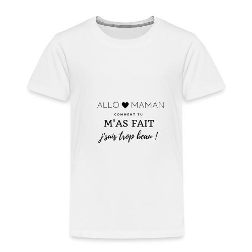AlloMaman - T-shirt Premium Enfant