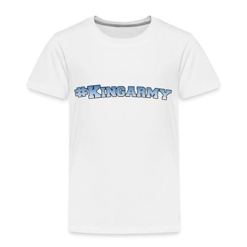 Kingarmy Specal -Premium Merch - Kinder Premium T-Shirt