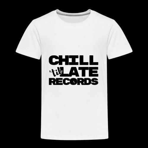 Chill Til Late Records - Kids' Premium T-Shirt